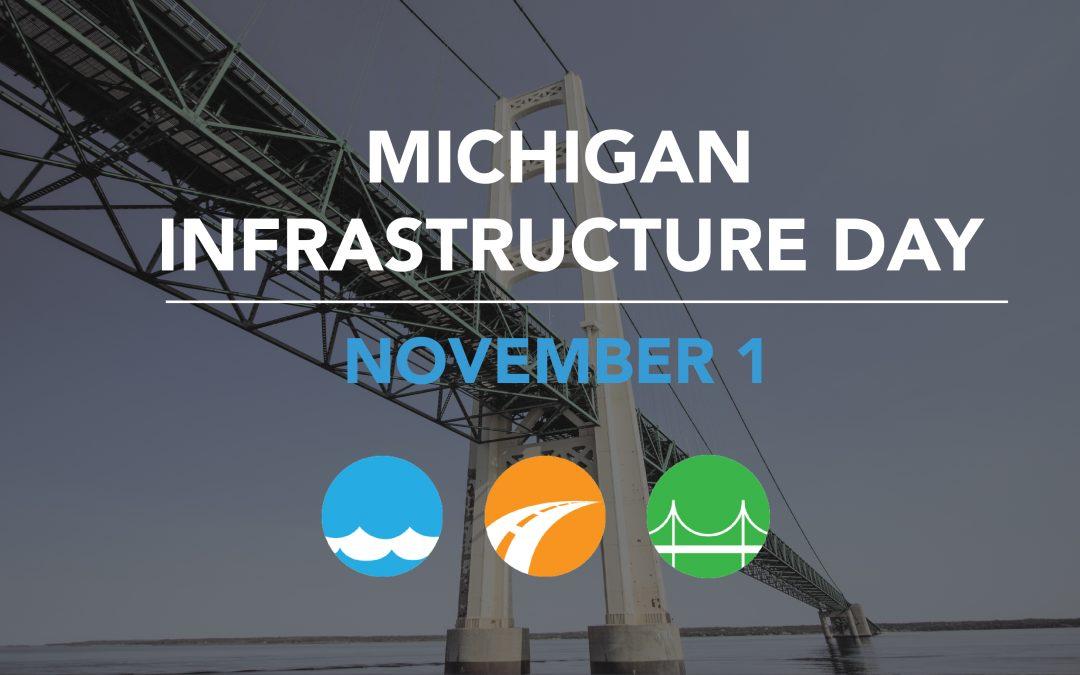 Celebrating Michigan Infrastructure Day