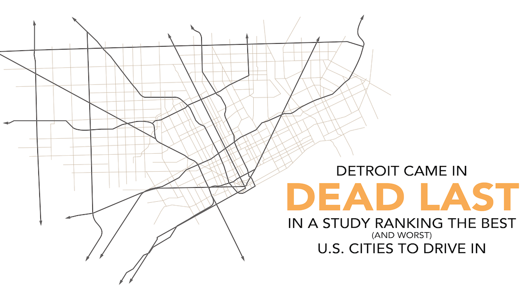 Detroit is the worst city in the U.S. to drive in, study says